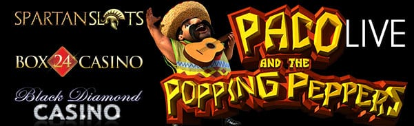 Paco Brings His Popping Peppers To Box 24, Spartan Slots & Black Diamond Casinos