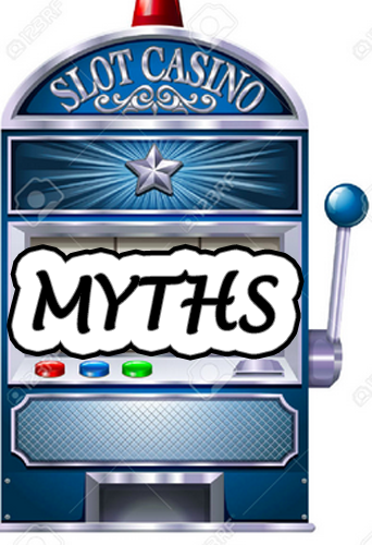 Slot Machine Myths| Various Myths Leveled Against Slot Machines