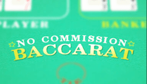 No Commission Baccarat Table Game