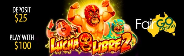 Fair Go Offers No Deposit Casino Bonus Code For Lucha Libre 2