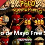 """Enjoy Paco and the Popping Peppers Slot Machine On """"Cinco De Mayo"""" 