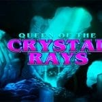 queen of the crystal
