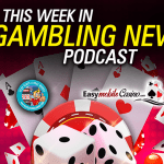 gambling news watch listen to free video podcast