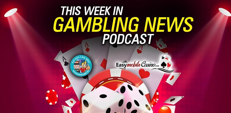This Week In Gambling News Video Podcast For November 1, 2019