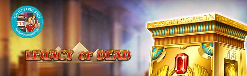 Play N GO Legacy Of The Dead First Newest Casino Slot Machine Game For 2020