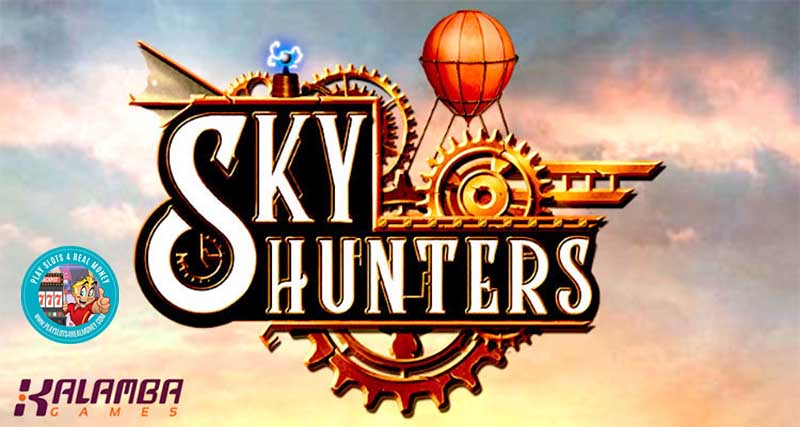 Sky Hunters Makes Its Debut For Kalamba Games With Extra Spins Games