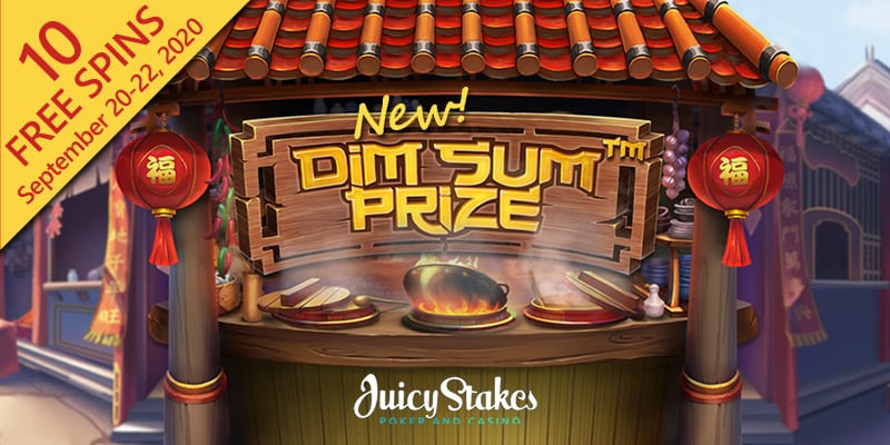 Earn Your New Dim Sum Prize Slots Free Spins This Week At Juicy Stakes Casino