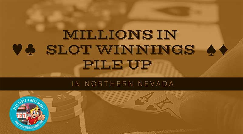 Millions In Slot Winnings Pile Up In Northern Nevada