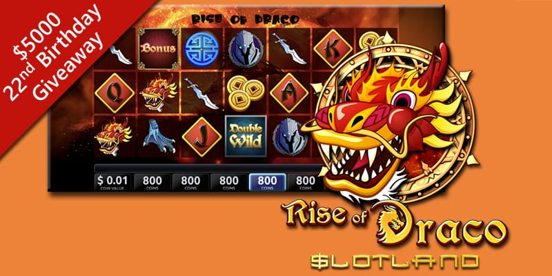 Slotland Casino Celebrates 22nd Birthday with Freebies, $5000 Contest + New 'Rise of Draco' Slot Game