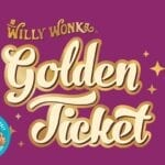 Scientific Games Brings Back Willy Wonka Golden Ticket Contest