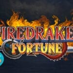 Players Face The Fire Breathing Dragons in Firedrake's Fortune, Kalamba Games Latest Slots Release