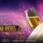 Would You Like To Say Goodbye To 2020 Early? Now You Can Pop The Cork And Celebrate 2021 Early With Play'n GO's New Year Riches New Video Slots Games