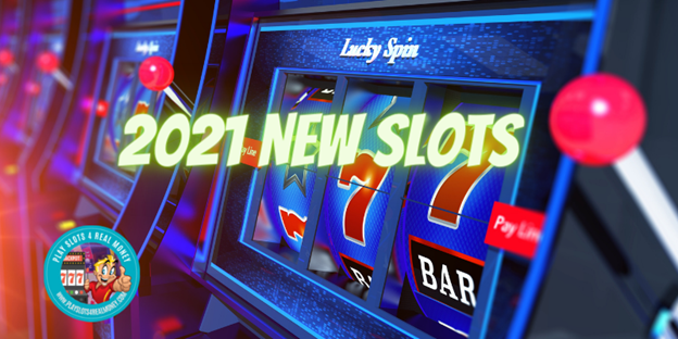 The Latest Online Slot Machine Releases From Different Software Providers 2021 NEW SLOT MACHINE GAMES