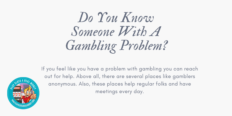 Do You Know Someone With A Gambling Problem