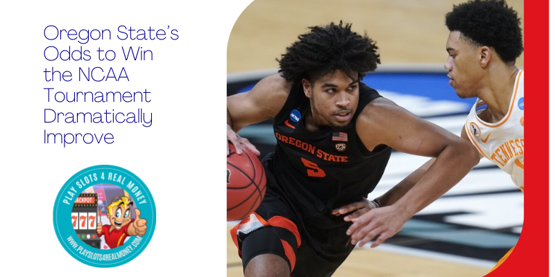 Oregon State's March Madness Betting Odds To Win the NCAA Tournament Dramatically Improve