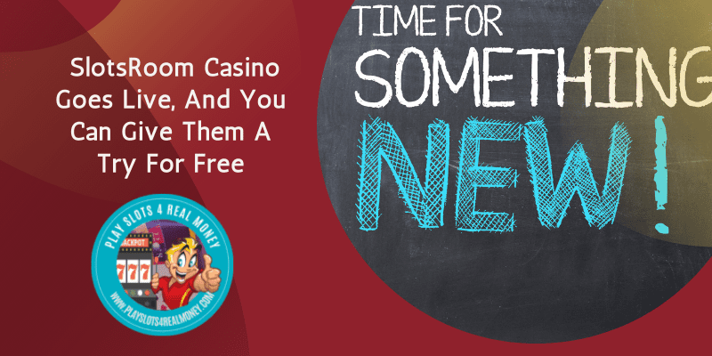 SlotsRoom Casino Goes Live, And You Can Give Them A Try For Free