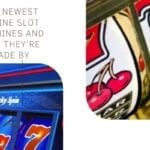 The Newest Online Slot Machines and Who They're Made By
