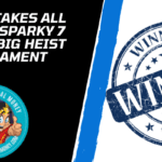 Winner Takes All Playing Sparky 7 And The Big Heist Tournament
