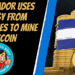 El Salvador Uses Energy From Volcanoes To Mine Bitcoin