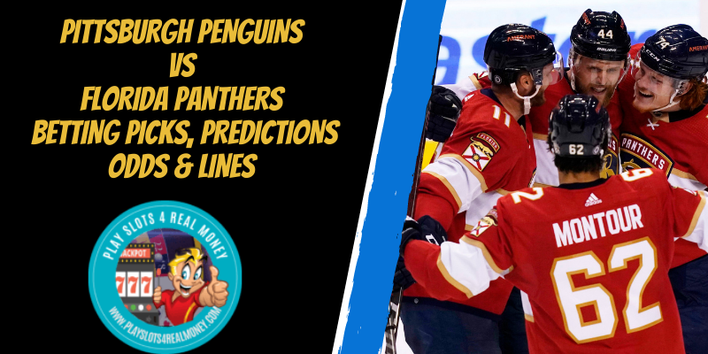 Pittsburgh Penguins vs Florida Panthers Betting Picks, Predictions Odds & Lines